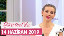 Esra Erol'da 14 Haziran 2019 - Tek Parça