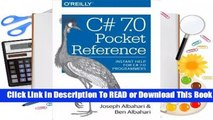 Full E-book C# 7.0 Pocket Reference: Instant Help for C# 7.0 Programmers  For Online