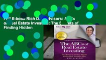 Full E-book Rich Dad Advisors: ABCs of Real Estate Investing: The Secrets of Finding Hidden