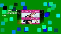 About For Books  Life in Motion: An Unlikely Ballerina  Best Sellers Rank : #4