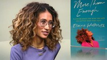 Elaine Welteroth: Don't allow yourself to stay with anyone who requires you to shrink yourself