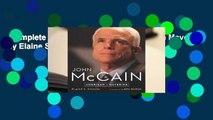 Complete acces  John McCain: American Maverick by Elaine S. Povich