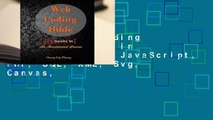 Library  Web Coding Bible (18 Books in 1 -- HTML, CSS, JavaScript, PHP, SQL, XML, Svg, Canvas,