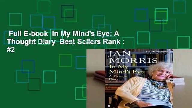 Full E-book  In My Mind's Eye: A Thought Diary  Best Sellers Rank : #2