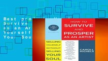 Best product  How to Survive and Prosper as an Artist: Selling Yourself Without Selling Your Soul