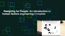 Designing for People: An introduction to human factors engineering Complete