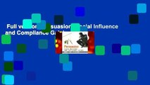 Full version  Persuasion: Social Influence and Compliance Gaining  Review