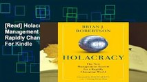[Read] Holacracy: The New Management System for a Rapidly Changing World  For Kindle