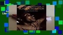 [Read] From #BlackLivesMatter To Black Liberation  For Online