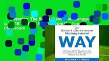 Full version  The Smart Classroom Management Way: 10 Years of Writing From the Top Classroom