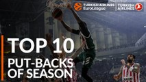 2018-19 Turkish Airlines EuroLeague: Top 10 Put-Backs!