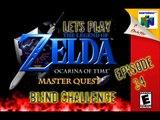 Lets Play - The Legend of Zelda - Ocarina of Time Master Quest Blind Challenge - Episode 34 - Bongo-Bongo