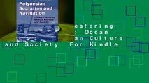 Polynesian Seafaring and Navigation: Ocean Travel in Anutan Culture and Society  For Kindle