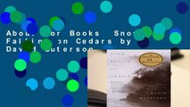 About For Books  Snow Falling on Cedars by David Guterson