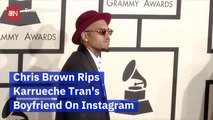 Chris Brown Goes After Karrueche Tran On Instagram