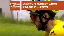 Yellow Jersey Minute / Minute Maillot Jaune - Étape 7 / Stage 7 - Critérium du Dauphiné 2019
