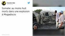 Somalie. Au moins huit morts dans une explosion à Mogadiscio
