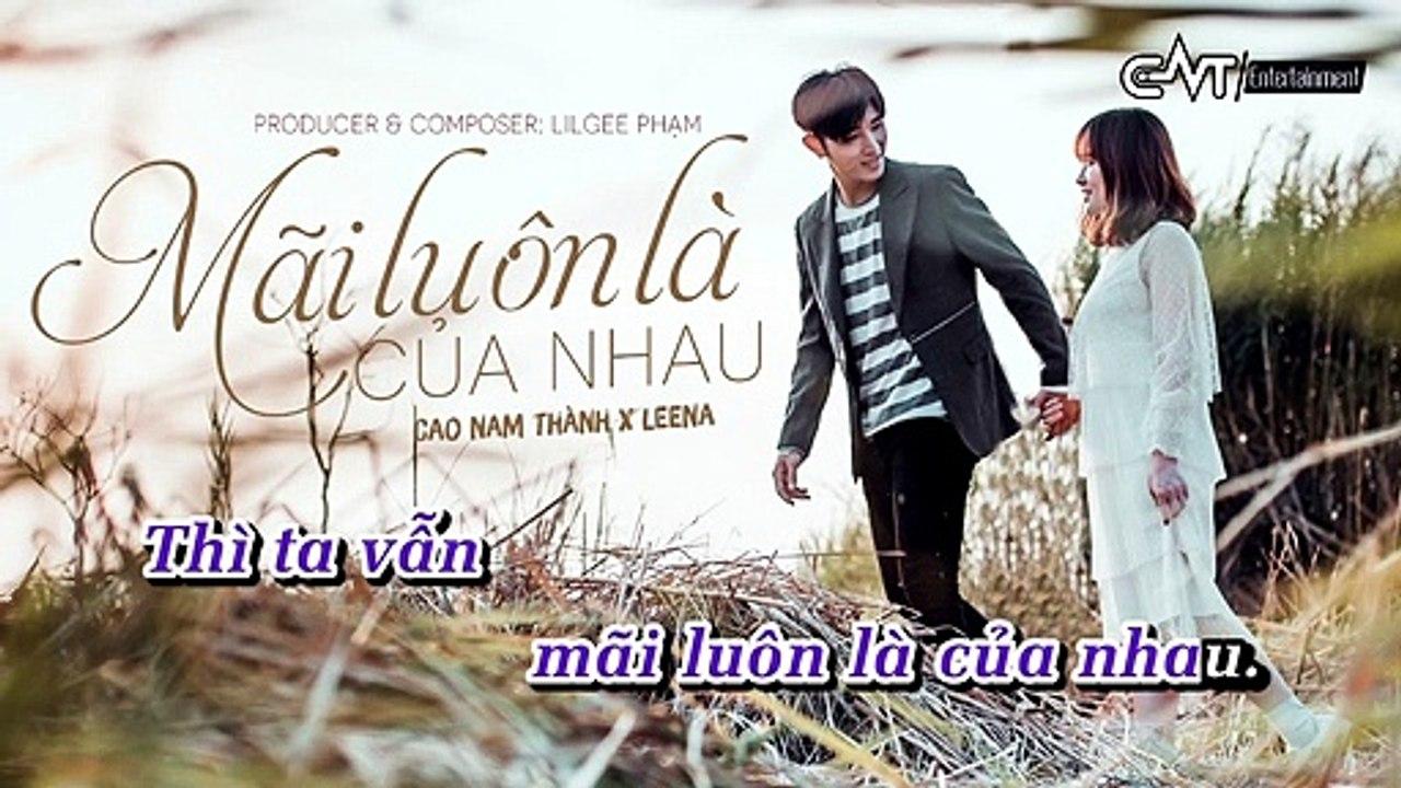 [Karaoke] Mãi Luôn Là Của Nhau - Cao Nam Thành Ft. Leena [Beat]