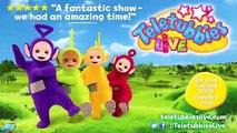 Teletubbies   Teletubbies Live Show   Teletubbies in Theatre   Fun for Preschool Children