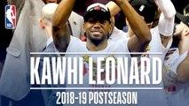 Best Plays From Kawhi Leonard - 2019 NBA Postseason