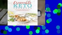 Full E-book Craveable Keto: Your Low-Carb, High-Fat Roadmap to Weight Loss and Wellness  For Trial