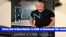 Full E-book The Life Plan Diet: How Losing Belly Fat is the Key to Gaining a Stronger, Sexier,