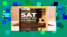 Full E-book  Cracking the SAT Subject Test in U.S. History, 2nd Edition: Everything You Need to