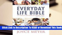 [Read] The Everyday Life Bible  The Power of Gods Word for Everyday Living  For Trial