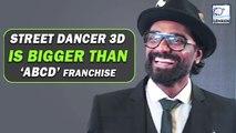 Remo D'Souza Talks About 'Street Dancer 3D'   Varun Dhawan, Shraddha Kapoor