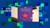 About For Books  The Gratitude Journal: A Fresh New Start in 90 Days Complete