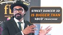 Remo D'Souza Talks About 'Street Dancer 3D' | Varun Dhawan, Shraddha Kapoor