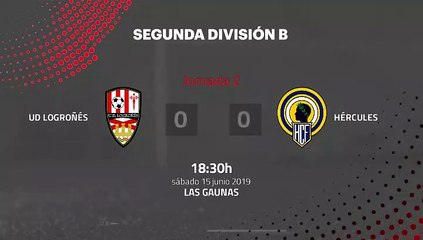 Resumen partido entre UD Logroñés y Hércules Jornada 2 Segunda B - Play Offs Ascenso