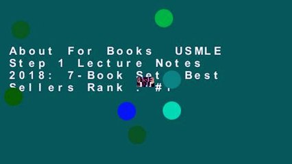 About For Books USMLE Step 1 Lecture Notes 2018: 7-Book Set