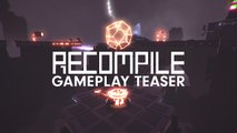 Recompile - Trailer de gameplay E3 2019
