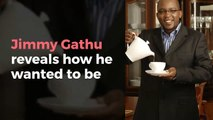 Jimmy Gathu reveals how he wanted to be a street preacher after losing his job