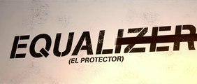 THE EQUALIZER: El protector (2014) Trailer - SPANISH