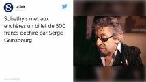 Un morceau de billet de 500francs déchiré par Serge Gainsbourg aux enchères