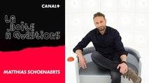 La Boîte à Questions de Matthias Schoenaerts – 17/06/2019