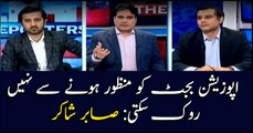 Opposition can't stop the budget from being approved: Sabir Shakir