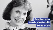 Gloria Vanderbilt Has Passed Away