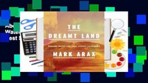 About For Books  The Dreamt Land: Chasing Water and Dust Across California  Best Sellers Rank : #1