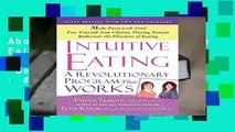 About For Books  Intuitive Eating: A Revolutionary Program That Works  Best Sellers Rank : #3