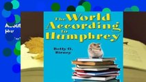 About For Books  The World According to Humphrey (According to Humphrey, #1) Complete