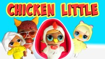 LOL Surprise Dolls Perform Chicken Little- With Suite Princess and Boogie Babe- - LOL Dolls Families