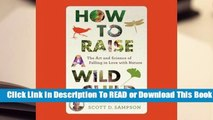 Full E-book How to Raise a Wild Child  For Free