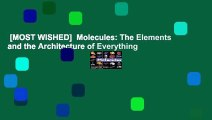 [MOST WISHED]  Molecules: The Elements and the Architecture of Everything