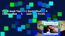Full E-book Teaching Social Studies: A Literacy-Based Approach  For Kindle