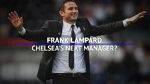 'It's a great fit' - Frank Lampard, Chelsea's next manager?