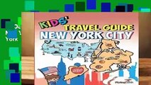[MOST WISHED]  Kids  Travel Guide - New York City: The fun way to discover New York