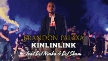 Brandon Palaxa Ft. DJ Niaka, DJ Skam - Kinlinlink - Clip Officiel